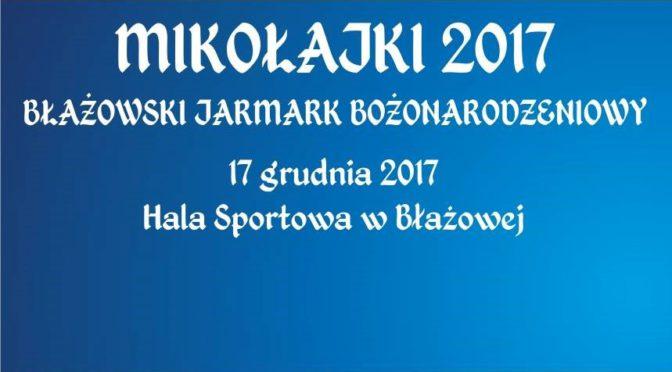 Mikołajki 2017, Błażowski Jarmark Bożonarodzeniowy
